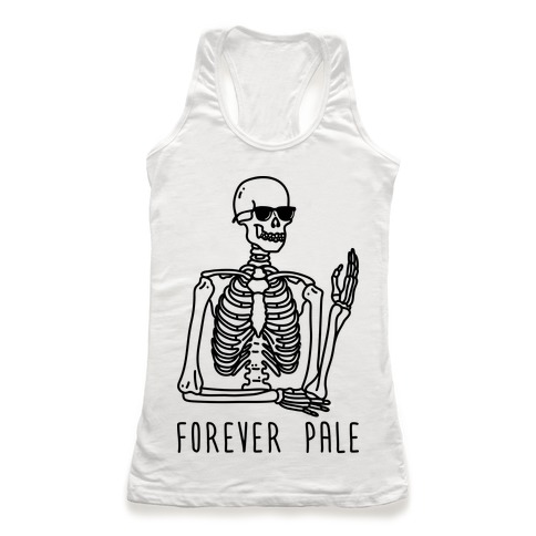 Forever Pale Racerback Tank Top