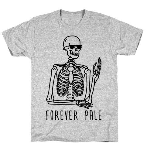 Forever Pale T-Shirt