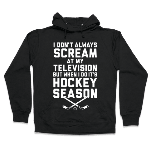 Hockey Season Hooded Sweatshirt