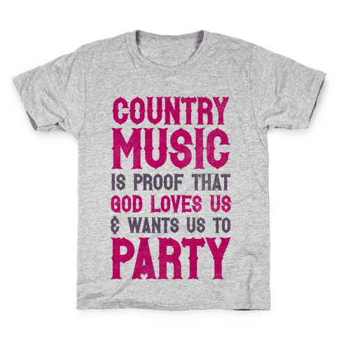 Proof That God Loves Us & Wants Us To Party Kids T-Shirt