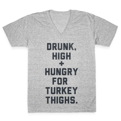 Drunk, High & Hungry (Thanksgiving)