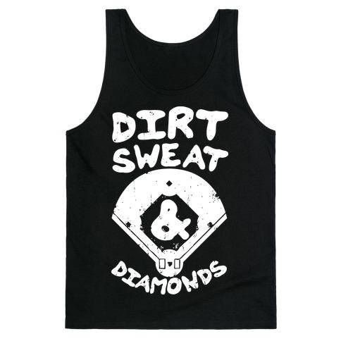 Dirt, Sweat, and Diamonds Tank Top