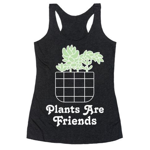 Plants are Friends Racerback Tank Top