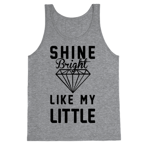 Shine Bright Like My Little Tank Top
