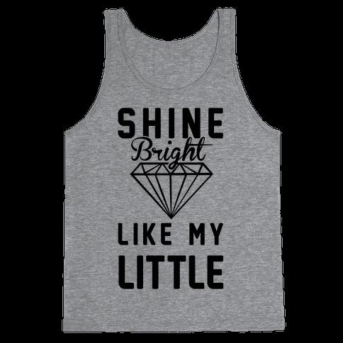 Shine Bright Like My Little Tank Top