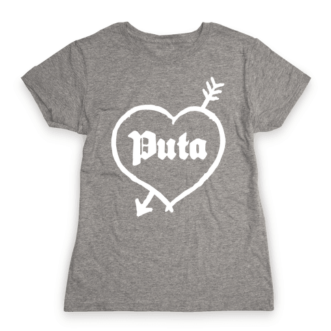 Puta Love Womens T-Shirt