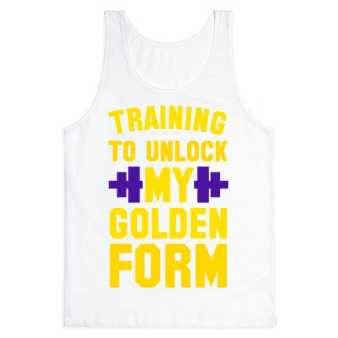 Training to Unlock My Golden Form Tank Top