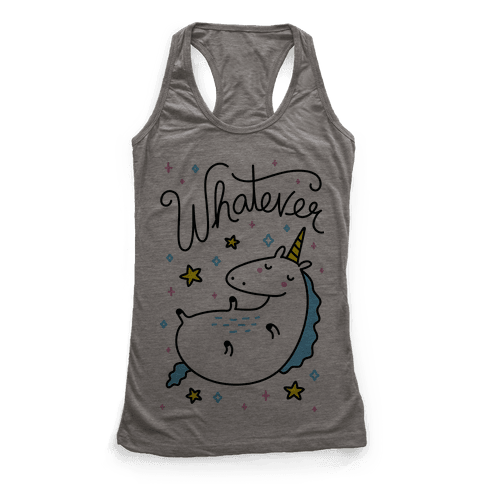 Whatever Unicorn Racerback Tank Top