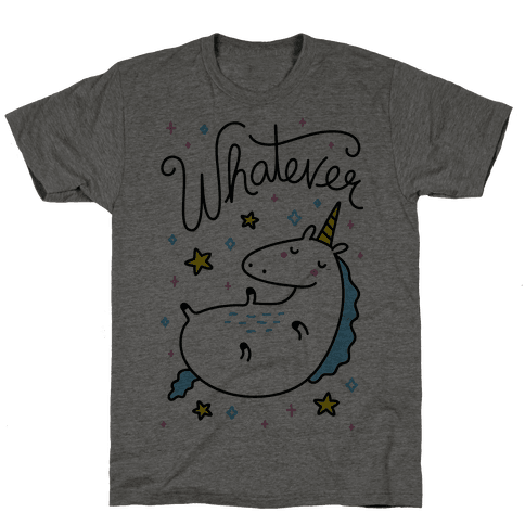 Whatever Unicorn Mens T-Shirt