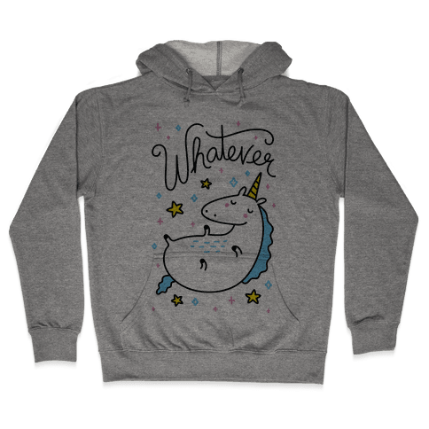 Whatever Unicorn Hooded Sweatshirt