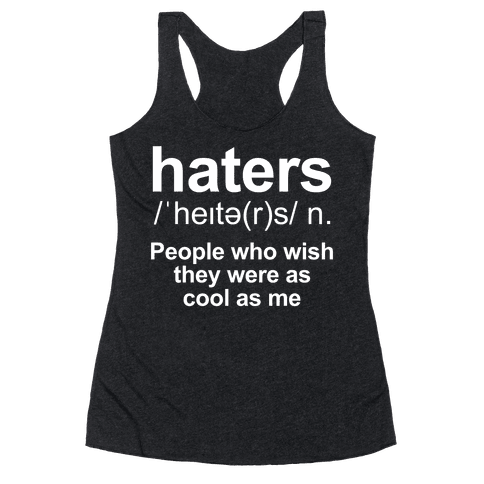 Haters Definition Racerback Tank Top