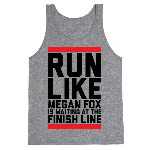 Run For Megan Fox Tank Top