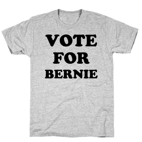 Vote For Bernie T-Shirt