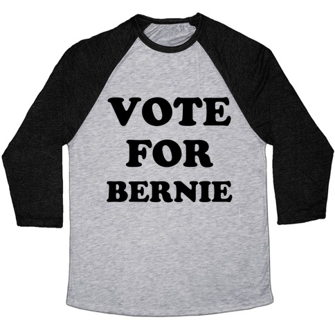 Vote For Bernie Baseball Tee