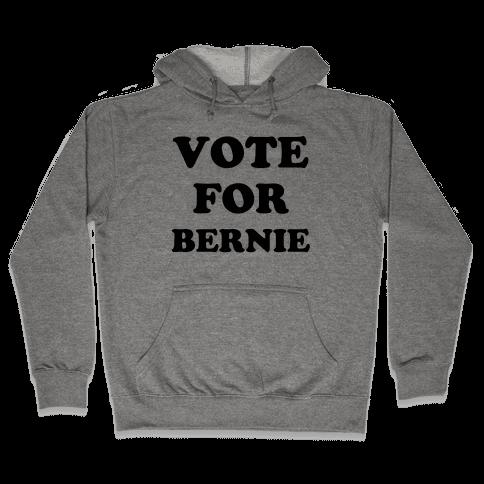 Vote For Bernie Hooded Sweatshirt