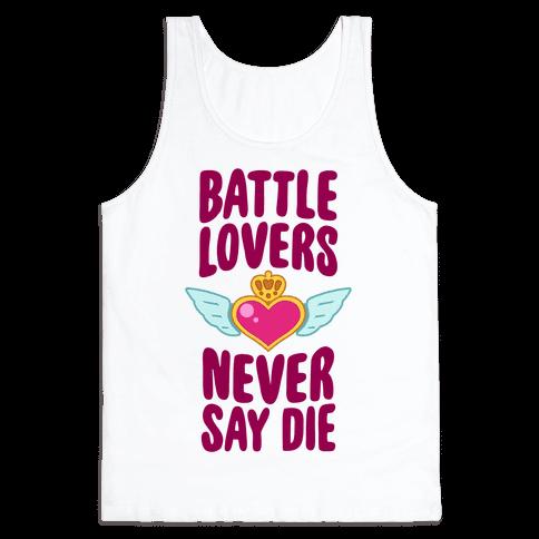 Battle Lovers Never Say Die Tank Top