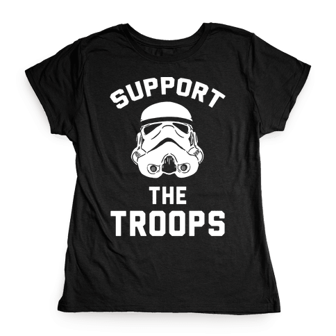 Support The Troops Womens T-Shirt