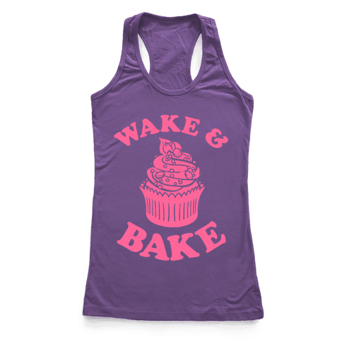 Wake and Bake Racerback Tank Top