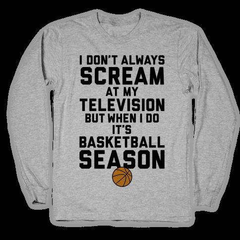 Basketball Season Long Sleeve T-Shirt