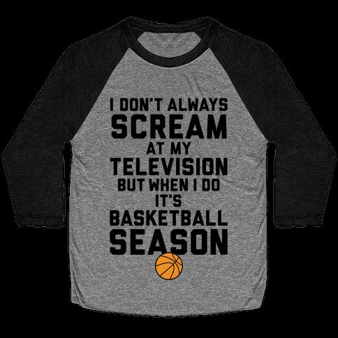 Basketball Season Baseball Tee