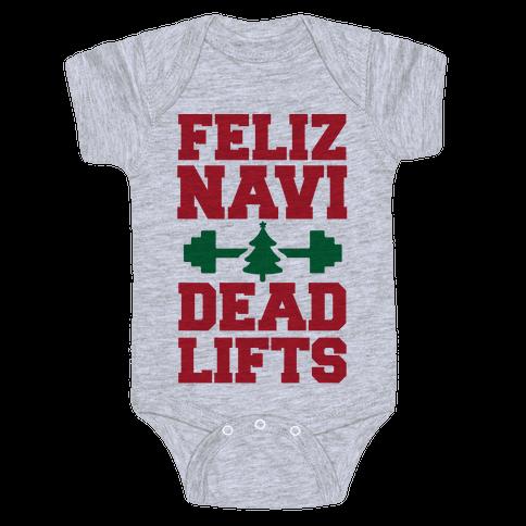 Feliz Navi Dead Lifts Baby Onesy