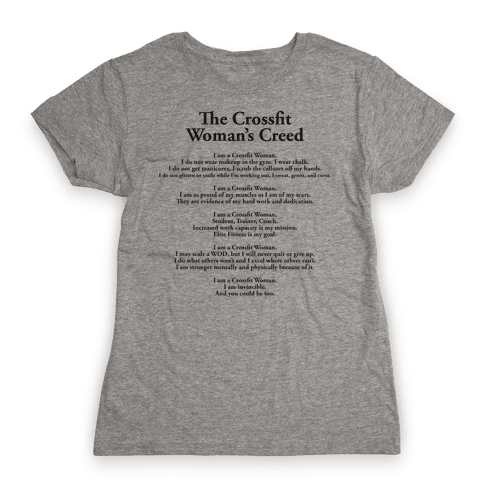 The Crossfit Woman's Creed (Tank) Womens T-Shirt