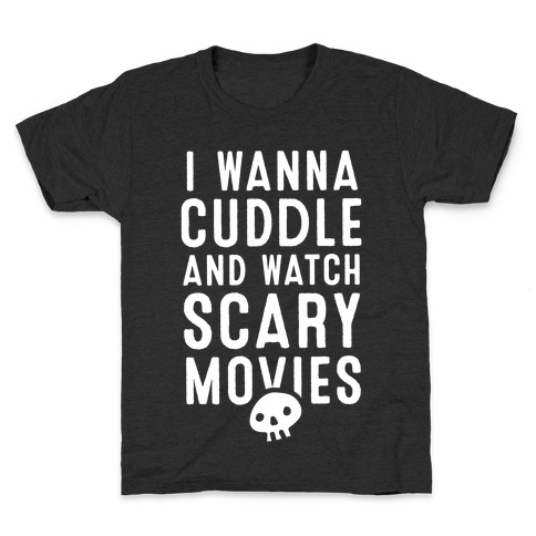 Cuddle and Watch Scary Movies Kids T-Shirt