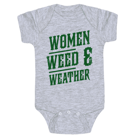 Women Weed and Weather Baby Onesy