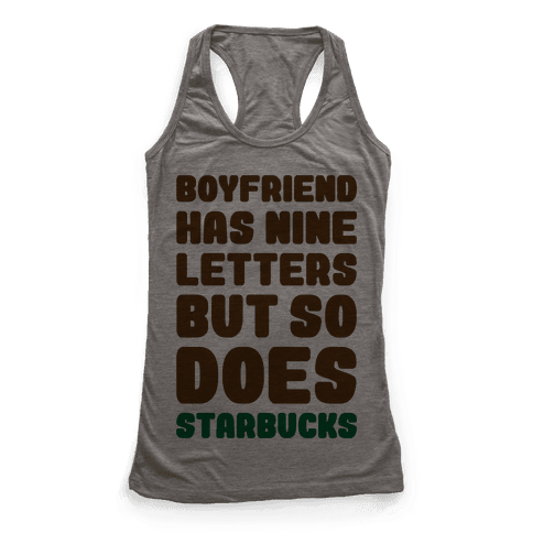 Starbucks Not Boyfriends Racerback Tank Top