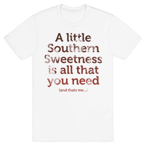 A Little Southern Sweetness (Tank) Mens T-Shirt