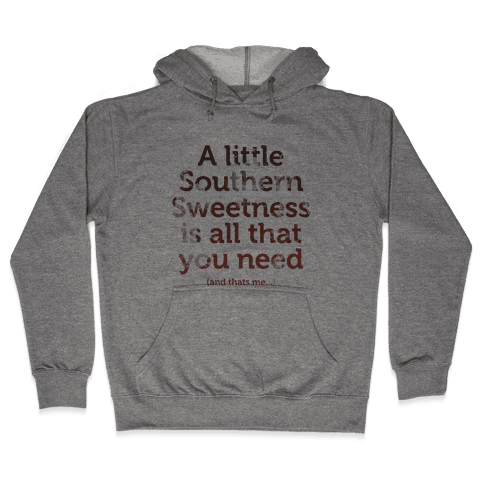 A Little Southern Sweetness (Tank) Hooded Sweatshirt