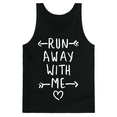 Run Away With Me (Dark Tank) Tank Top
