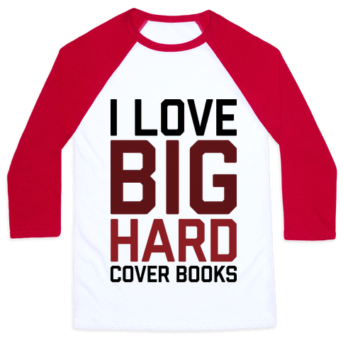 I Love Big Hardcover Books Baseball Tee
