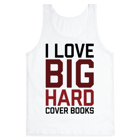 I Love Big Hardcover Books Tank Top