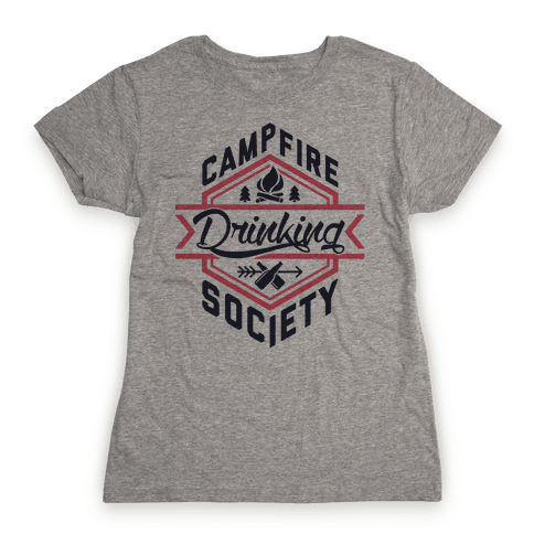 Campfire Drinking Society Womens T-Shirt