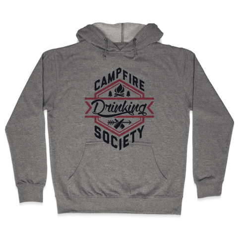 Campfire Drinking Society Hooded Sweatshirt