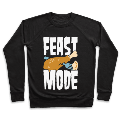 Feast Mode Pullover