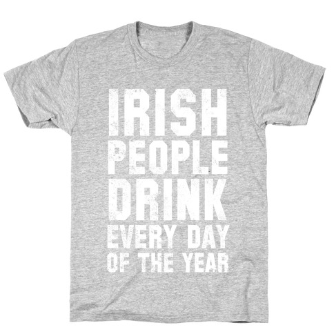 St. Patrick's Day Is For Amateurs (Two-Sided) T-Shirt