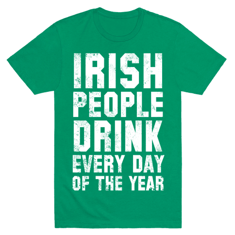 St. Patrick's Day Is For Amateurs (Two-Sided) Mens T-Shirt
