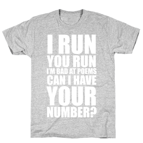 Runner Pickup Line Poem (White Ink) Mens T-Shirt