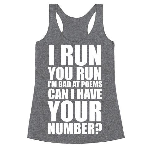 Runner Pickup Line Poem (White Ink) Racerback Tank Top