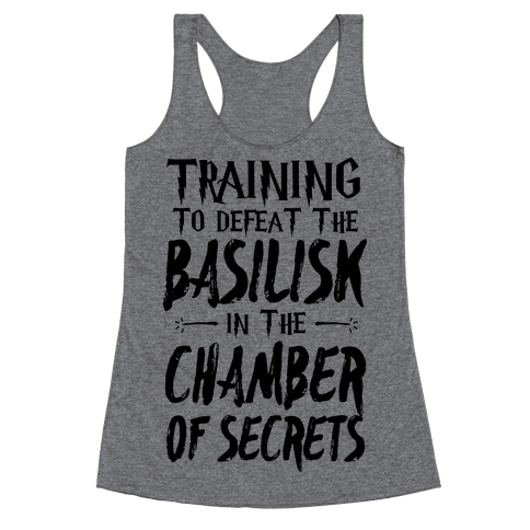 Training to Defeat the Basilisk in the Chamber of Secrets Racerback Tank Top