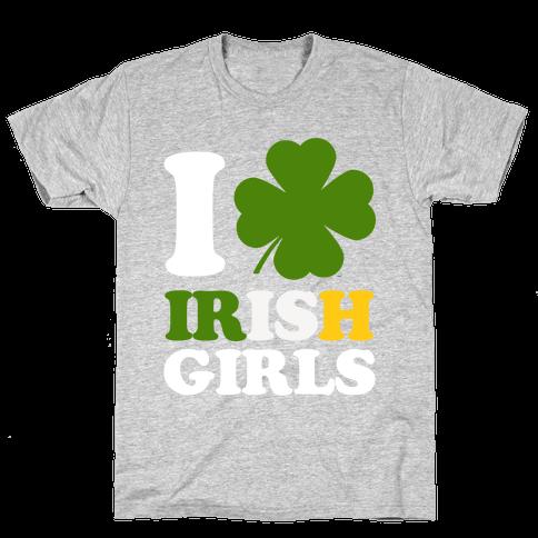 I Love Irish Girls Mens T-Shirt