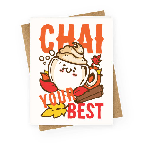 Chai Your Best Greeting Card
