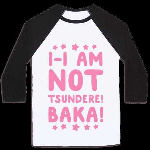 I-I Am Not Tsundere, BAKA!
