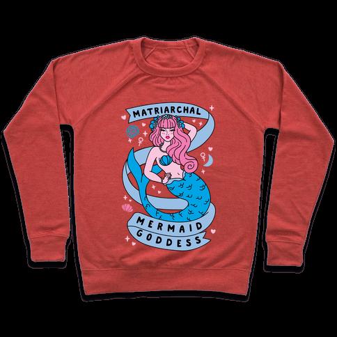 Matriarchal Mermaid Goddess Pullover