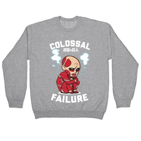 Colossal Failure Parody Pullover