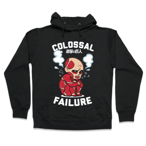 Colossal Failure Parody Hooded Sweatshirt