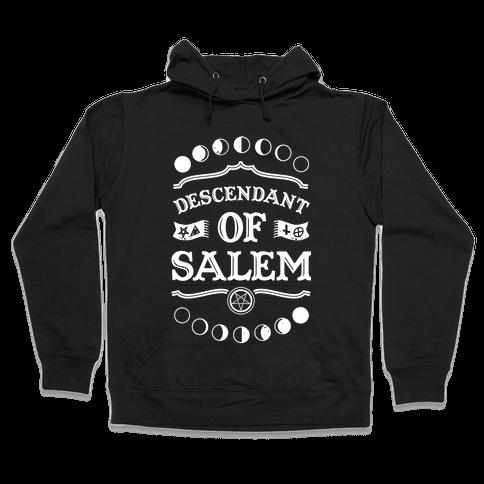 Descendant of Salem Hooded Sweatshirt