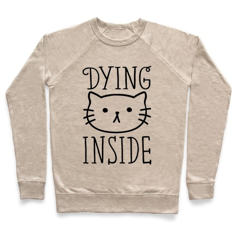 Dying Inside Pullover